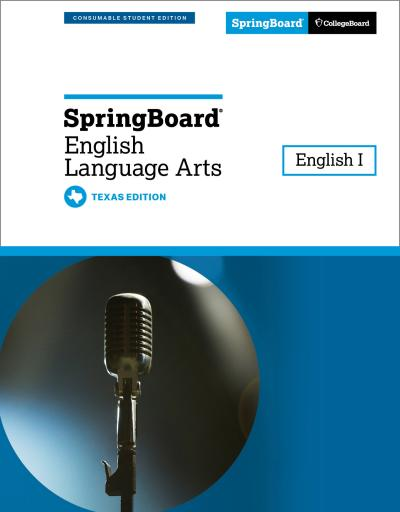 Springboard English Language Arts, English I, Texas Edition